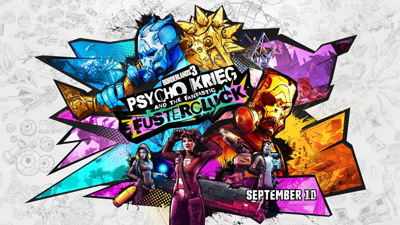 New Borderlands 3 DLC, Psycho Krieg And The Fantastic Fustercluck, Is Out Today
