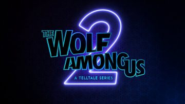 Telltale Games Provides An Update On The Wolf Among Us Season Two